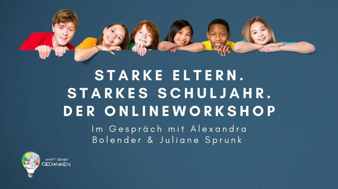 Starke Eltern. Starkes Schuljahr. Der Onlineworkshop für Eltern!