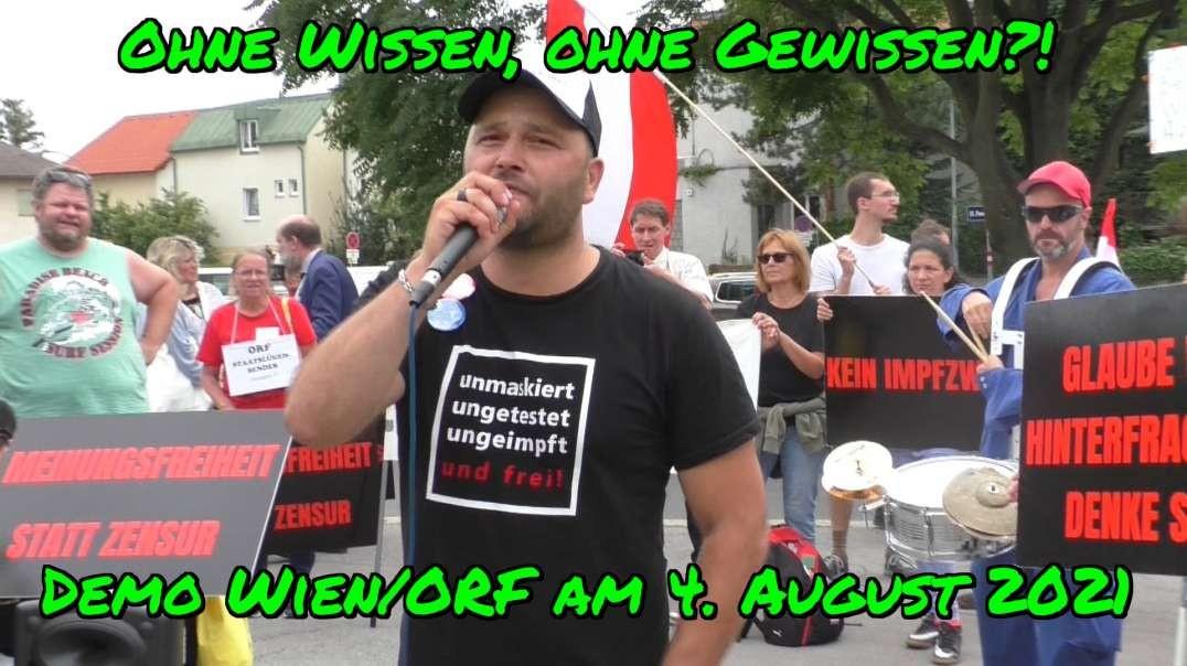 OHNE WISSEN, OHNE GEWISSEN? - DEMO WIEN vor dem ORF-Zentrum/Küniglberg am 4. August 2021