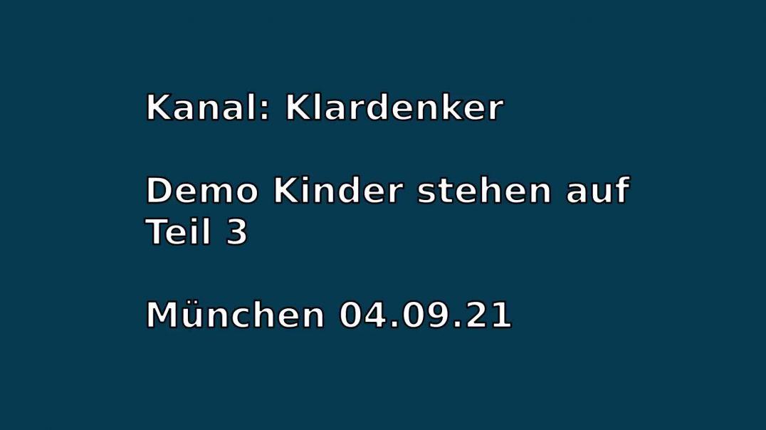 Demo Kinder stehen auf München Isartor Teil 3 - 04.09.21