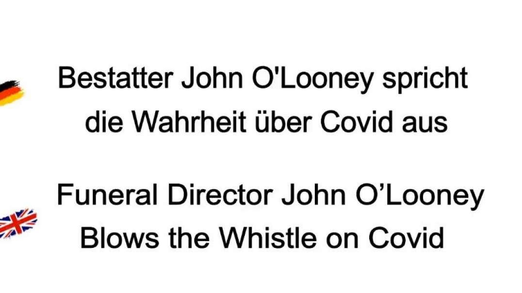 Bestatter John O'Looney spricht die Wahrheit über Covid aus
